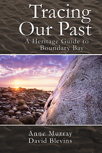 Tracing our past a heritage guide to boundary bay
